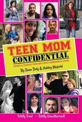 Teen Mom Confidential