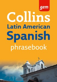 Collins Gem Latin American Spanish Phrasebook And Dictionary