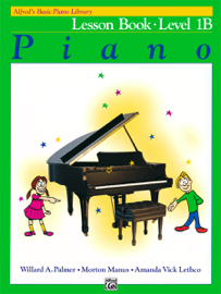 Alfred's Basic Piano Course: Lesson Book 1B