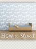 Holly Brooke Jones - How to Stencil Instructions by Cute Stencils grafismos