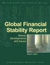 Global Financial Stability Report March 2003 Market Developments And Issues