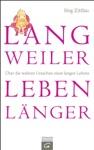 Langweiler Leben Lnger