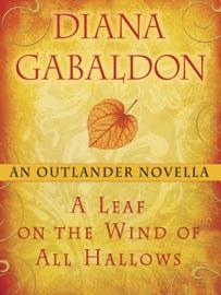 A Leaf On The Wind Of All Hallows An Outlander Novella