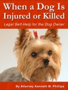 When A Dog Is Injured Or Killed