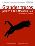Grandes trucos para OS X 10.8 Mountain Lion