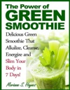 The Power Of Green Smoothie