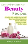 Natural  Organic Beauty Recipes
