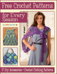 Free Crochet Patterns for Every Season: 17 DIY Accessories + Crochet Clothing Patterns
