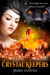 The Crystal Keepers An Overseers Novel