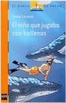 El Nio Que Jugaba Con Las Ballenas
