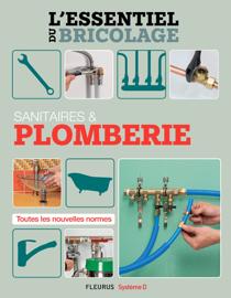 Sanitaires & Plomberie (L'essentiel du bricolage)