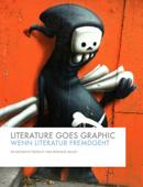 Literature Goes Graphic