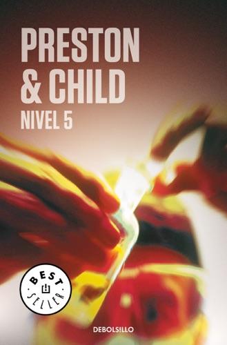 Douglas Preston & Lincoln Child - Nivel 5