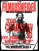 FILMAUSWEIDER - Das Splattermovies Magazin - Ausgabe 4 - Evil Dead, Texas Chainsaw 3D, The ABC´s of Death, The Collection, The Bay, Citadel, The Millennium Bug, Death Race 3, Django Uncianed, The walking Dead Staffel 3 und noch viele mehr + Special: Horror und Splatter in Serie