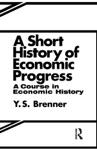 A Short History Of Economic Progress