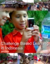 Challenge Based Learning In Indonesia