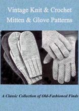 Vintage Knit & Crochet Mitten & Glove Patterns