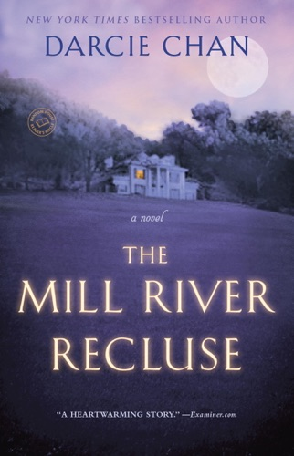 The Mill River Recluse - Darcie Chan - Darcie Chan