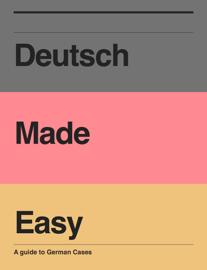 Deutsch Made Easy
