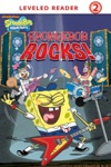 SpongeBob Rocks SpongeBob SquarePants