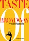 Taste Of Broadway