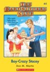 The Baby-Sitters Club 8 Boy-Crazy Stacey