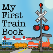 My First Train Book