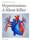 Hypertention - A Silent Killer
