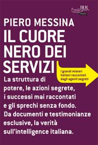 Il cuore nero dei servizi da Piero Messina