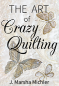 The Art of Crazy Quilting