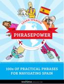 Learn Spanish - PhrasePower