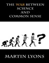 The War Between Science  Common Sense