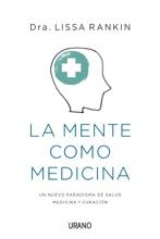 La Mente Como Medicina