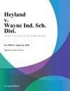 Heyland V Wayne Ind Sch Dist