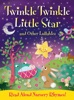 Twinkle Twinkle, Little Star And Other Lullabys