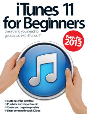 iTunes 11 for Beginners - Imgine Publishing & Imagine Publishing book