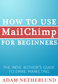 How to Use MailChimp