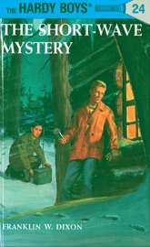 Hardy Boys 24 The Short Wave Mystery