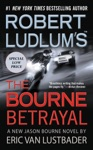 Robert Ludlums TM The Bourne Betrayal