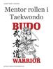 Michael Iversen - Mentor rollen i Taekwondo ilustración