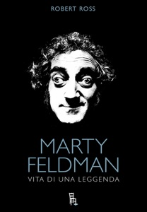 Marty Feldman da Robert Ross