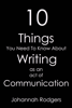 Johannah Rodgers - 10 Things You Need To Know About Writing As An Act of Communication artwork