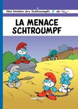 Les Schtroumpfs - Tome 20 - La Menace Schtroumpf
