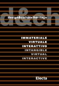 Design&culturalheritage. Immateriale Virtuale Interattivo / Intangible Virtual Interactive