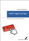 Zwlf Fuggervortrge