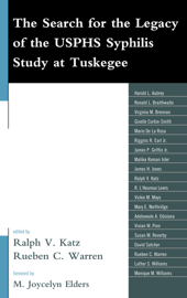 The Search for the Legacy of the USPHS Syphilis Study at Tuskegee book