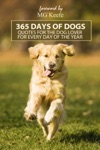 365 Days Of Dogs Inspirational Quotes For Dog Lovers For Every Day Of The Year