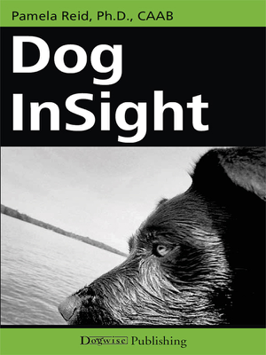 Dog Insight - PhD Pamela Reid book