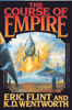 Eric Flint & K. D. Wentworth - The Course of Empire  artwork