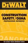 DEWALT Construction SafetyOSHA Professional Reference